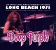 Deep Purple - Long Beach 1971 (LP)