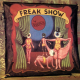 Freak Show: 3CD Preserved Edition