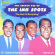 The Golden Age of The Ink Spots: The Best of Everything - 101 Classic Original Recordings