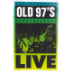 Old 97's Live