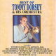 Best Of Tommy Dorsey And His Orchestra