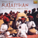 India - Songs Of Rajasthan (Th