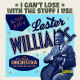 The Texas Blues of Lester Williams - I Can't Lose with the Stuff I Use