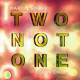 Two Not One