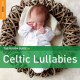 The Rough Guide to Celtic Lullabies