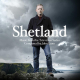 Shetland - Music From The TV Series (O.S.T.)
