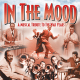 In the Mood: A Musical Tribute To The War Years