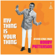 My Thing Is Your Thing - Jetstar Strut From Bobby Patterson (LP)