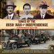 Songs Of The Irish War Of Independence - A Commemorative Col