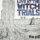 Live At The Witch Trials (Deluxe Edition)
