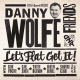 Danny Wolfe And Friends - Let's Flat Get It