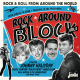 Rock Around the Block Vol. 2 - Rock & Roll From Around The World