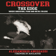 Crossover The Edge: Where Hardcore, Punk & Metal Collide