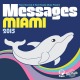 Papa Records & Reel People Music Present: Messages Miami 2015