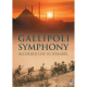 Gallipoli Symphony - Recorded Live In Istanbul