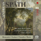 Spath: Chamber Music For Clarinet, Piano And String Quartet