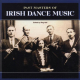 Past Masters Of Irish Dance Music