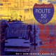 Route 50: Driving New Roots For Fifty Years