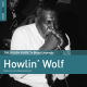 Rough Guide To Howlin' Wolf
