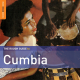 The Rough Guide to Cumbia (Second Edition)