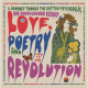 Love Poetry And Revolution: A Journey Through The British Psychedelic And Underground Scenes 1966 To 1972