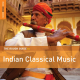 The Rough Guide to Indian Classical Music