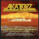 Breaking The Heart Of The City: The Very Best Of Alcatraz 1983-1986
