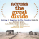 Across The Great Divide: Getting It Together In The Country (1968-1974) (3CD)