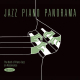Jazz Piano Panorama: The Best Of Piano Jazz On Resonance