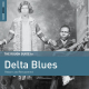 The Rough Guide to Delta Blues