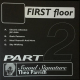 First Floor Pt. 2 (Re-issue)