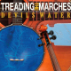 Treading The Marches