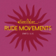Rude Movements (Record Store Day 2017 Special)