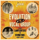 Evolution Of A Vocal Group - From The Lamplighters To The Rivingtons 1953-1962