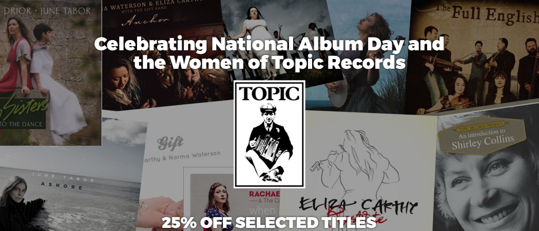 Topic Records - Women's National Album Day